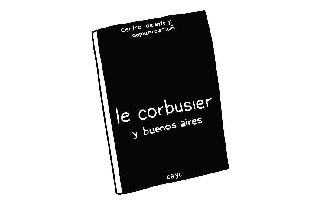 Le Corbusier en Buenos Aires, un comic